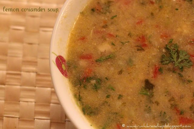 Ruchik Randhap (Delicious Cooking): Lemon Coriander Soup With Chicken (Optional)
