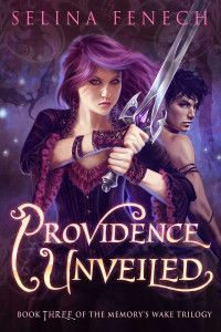 Cover_ProvidenceUnveiled. The wonderful conclusion to the Memory's Wake  trilogy. Edited by Affordable Manuscript Assessments