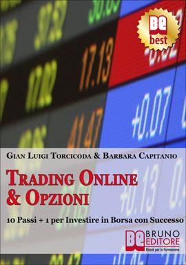 """""""Scopri come valutare il rischio, proteggere i tuoi investimenti, investire in sicurezza e con elevati profitti. E perchè NON devi investire in Azioni finchè non hai appreso le strategie delle Opzioni!"""" - Gian Luigi Torcicoda #ebook #borsa #finanza http://www.autostima.net/raccomanda/investire-trading-online-opzioni/"""