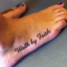 walk by faith tattoo - Google Search