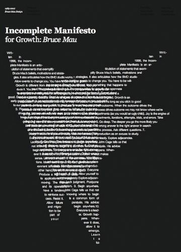 @Bruce Arnold Arnold Mau Design INCOMPLETE MANIFESTO FOR GROWTH google it- pretty cool