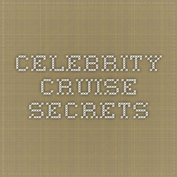 awesome Celebrity Cruise Secrets