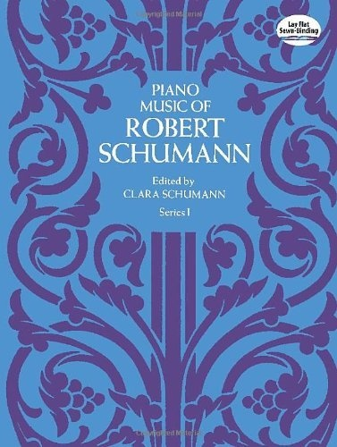 Piano Music of Robert Schumann Series III Dover Music for Piano