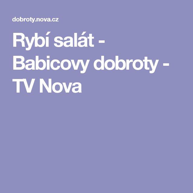 Rybí salát - Babicovy dobroty - TV Nova