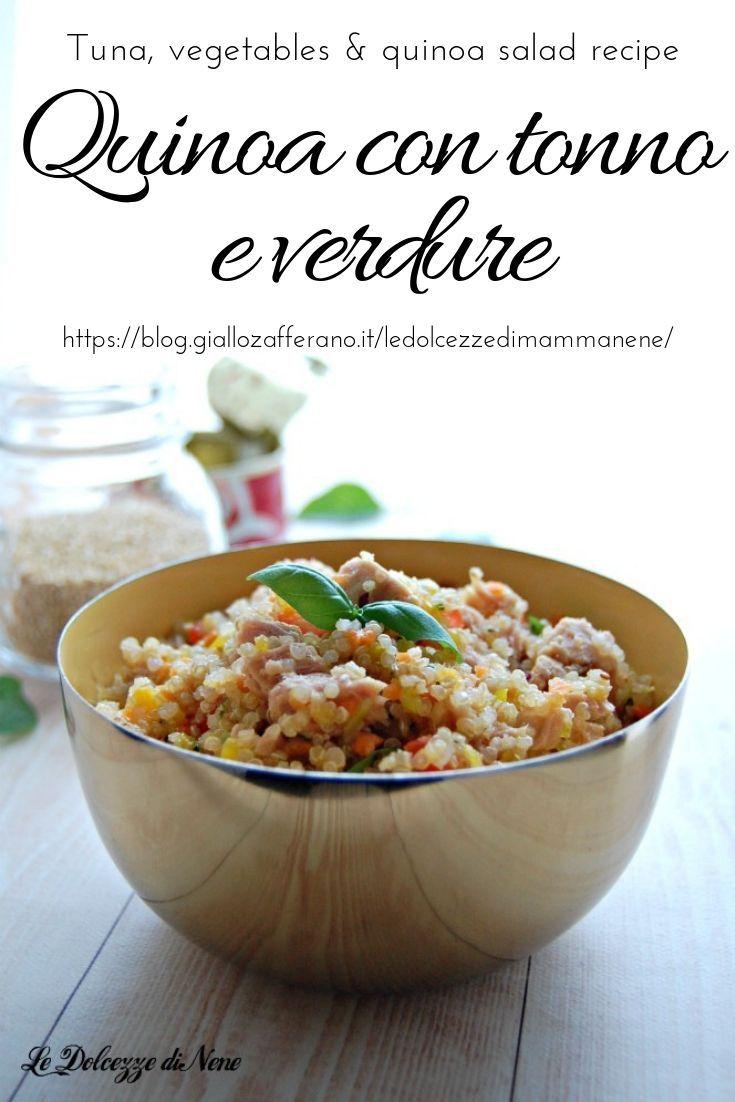 Ricetta Quinoa Con Tonno E Verdure.Quinoa Con Tonno E Verdure Tuna Vegetables Quinoa Salad Recipe Quinoa Quinoasalad Verdure Tonno Tun Ricette Ricette Vegane Gourmet Ricette Con Quinoa