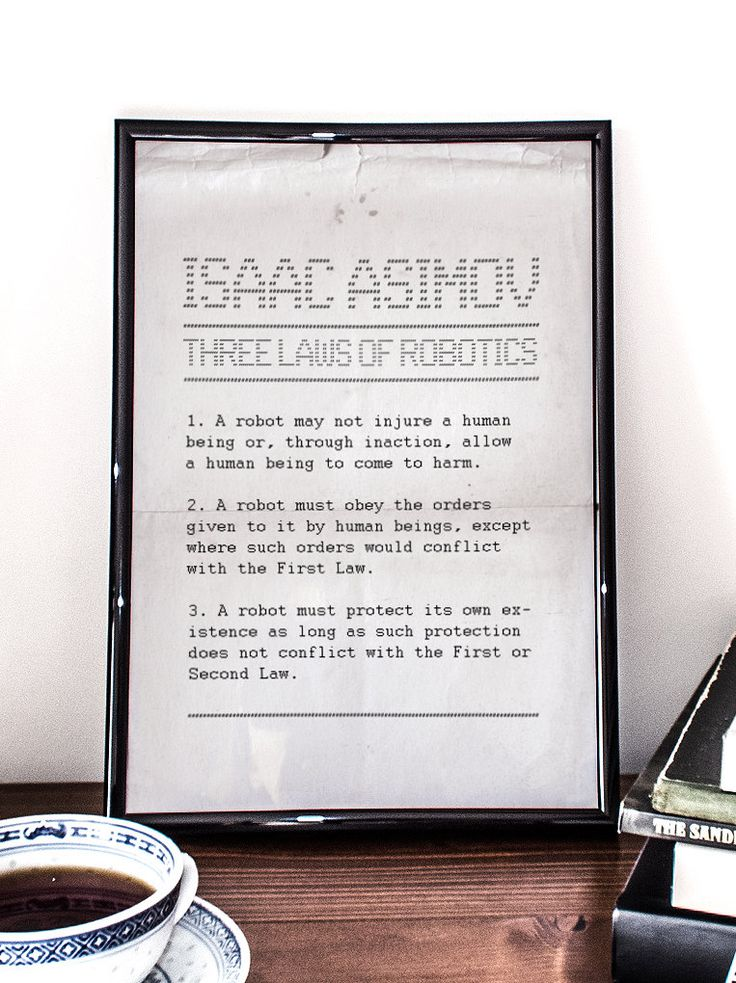 Three Laws of Robotics, Isaac Asimov Quote, Printable Art, Robotics, Science Fiction, Wall art by PrintableRandoms on Etsy https://www.etsy.com/listing/177687974/three-laws-of-robotics-isaac-asimov