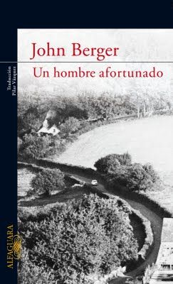 Un hombre afortunado / J. Berger. 22ª sesión 2011. Catálogo ULL: http://absysnet.bbtk.ull.es/cgi-bin/abnetopac?TITN=459770
