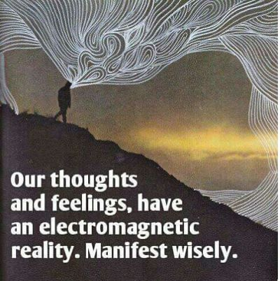 Thoughts and feelings create an electromagnetic field around us. #Motivation #SuccessQuotes