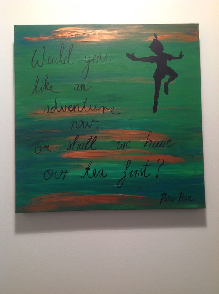 Peter Pan quote painted on canvas