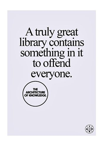 """A truly great library..."" quotes bannedbooks libraries"