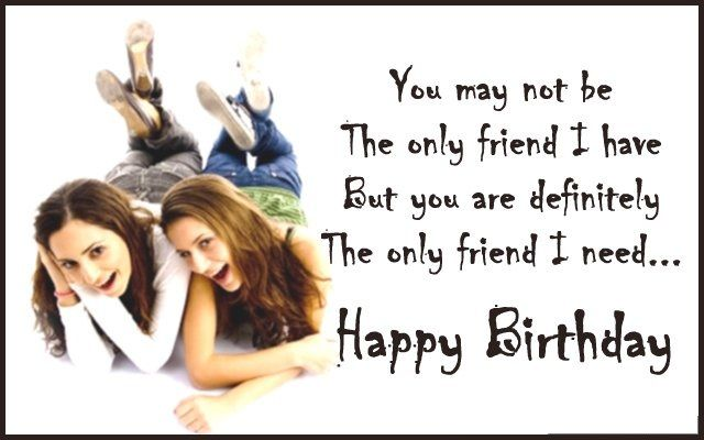 Best Birthday Wishes For Best Friend � Birthday Greeting, Sayings And Lines