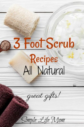 3 Foot Scrub Recipes by Simple Life Mom
