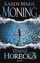 Books Freaks: Karen Marie Moning ~ Temná horečka (Horečka#1)