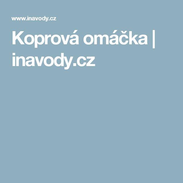Koprová omáčka | inavody.cz