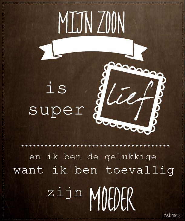 mijn zoon is superlief
