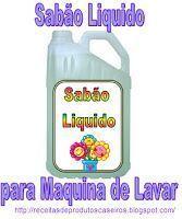 Receitas de Produtos Caseiros: Sabão Liquido para Máquinas de Lavar