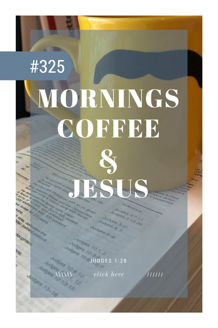 short devotions, morning devotions, devotions for men, devotions for women, christian devotions, #coffeeandjesus, #devotions, #bibledevotions, #bible, #devotionsformen, #devotionsforwomen, #ilovejesus