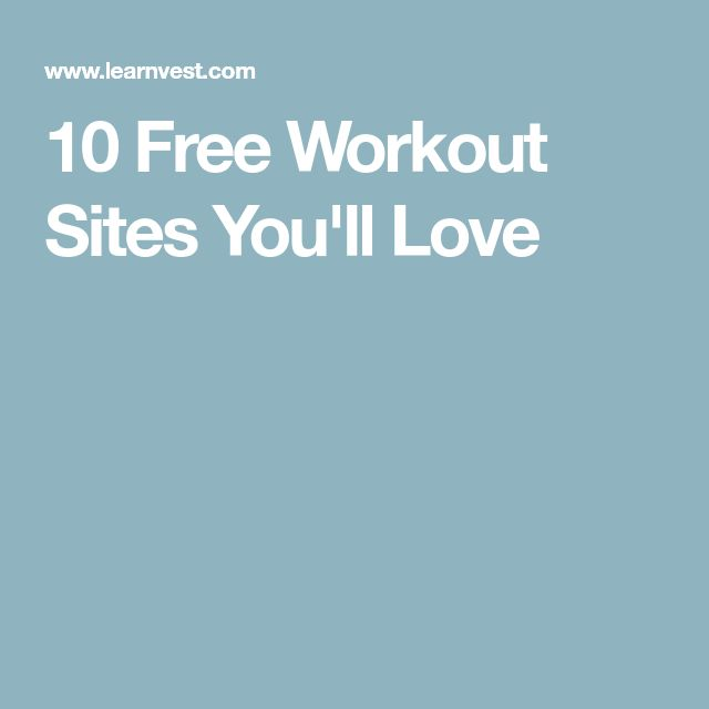10 Free Workout Sites You'll Love