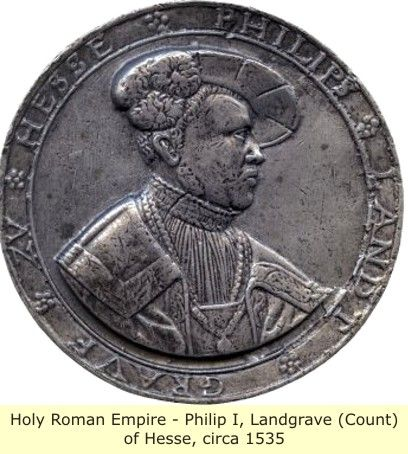Holy Roman Emperor - Philip I Landgrave (Count) of Hesse, circa 1535