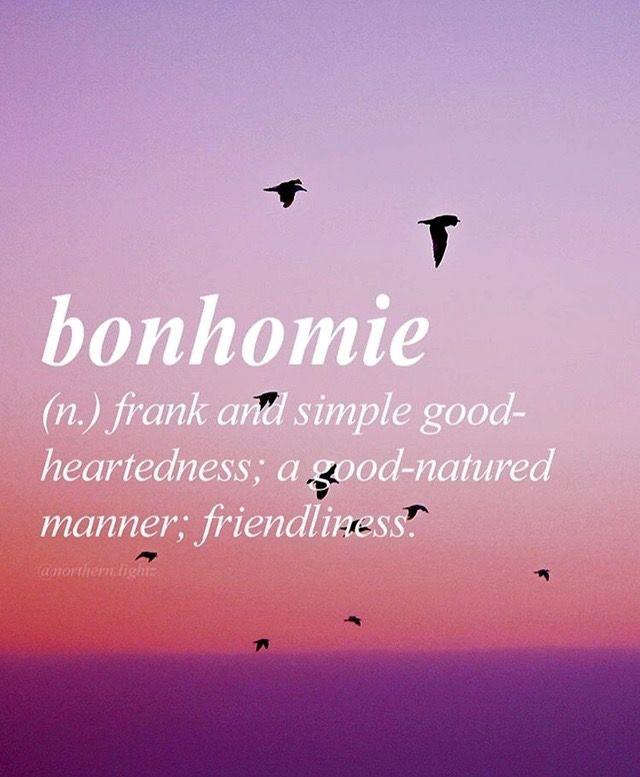 Bonhomie....