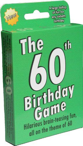The 60th Birthday Game: a fun gift or present specially for people turning sixty. Also works as an amusing little 60th party quiz game idea or icebreaker 60th Birthday Gift Ideas http://www.amazon.co.uk/dp/B003Z2EH36/ref=cm_sw_r_pi_dp_mz0Nvb1Q63EWQ