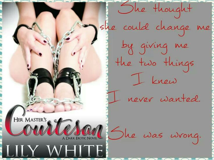 Lily white author, her masters courtesan, we luv books