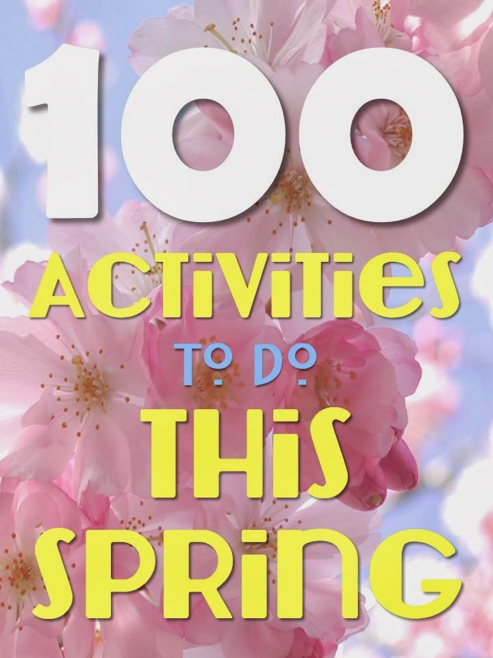 Harris Sisters GirlTalk: 100 Things to Do This Spring - Family Spring Activities - Spring Bucket List