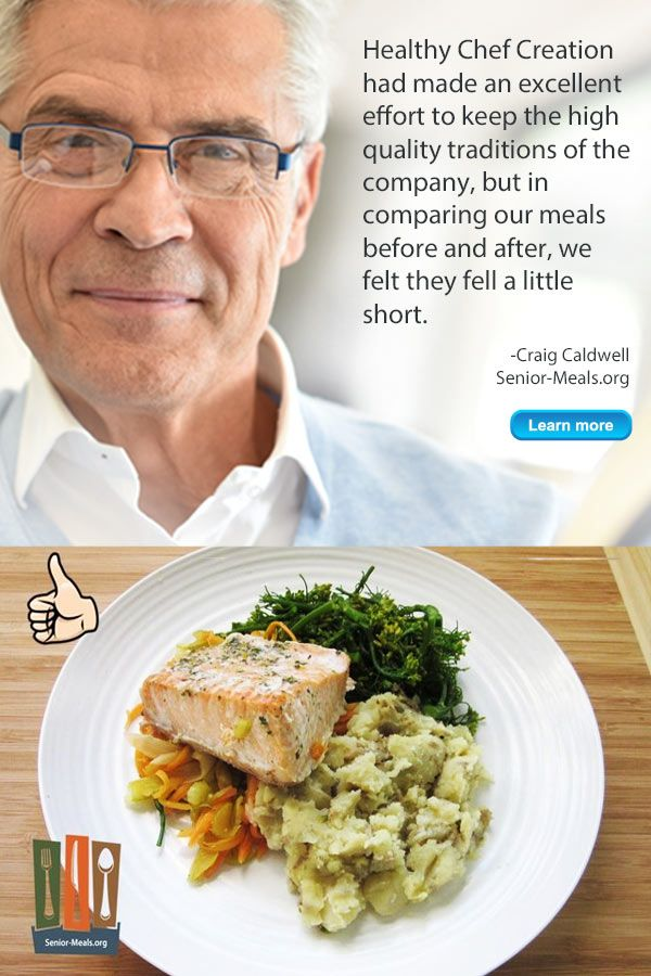 Healthychefcreations Made An Excellent Effort To Keep The Highquality Traditions Of The Company But In Comparing Our Meals B Meals Healthy Chef Senior Meals