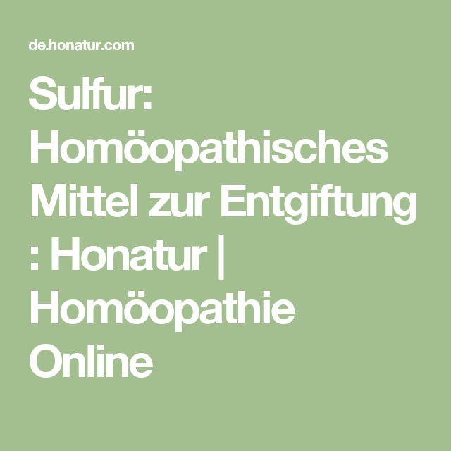 Sulfur: Homöopathisches Mittel zur Entgiftung : Honatur   Homöopathie Online