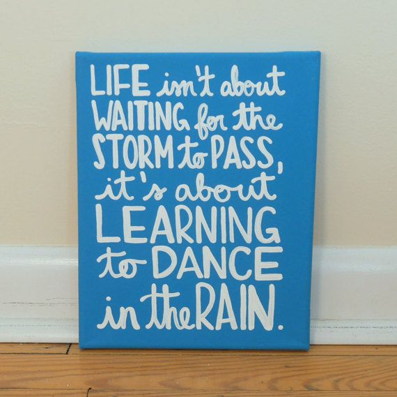 Learning to Dance In the Rain, Canvas Quote Art, Word Art, Wall Decor, Handmade Canvas Art, Home Decor,  Lettering Art, Typography Art