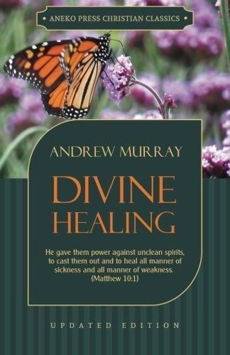 Divine Healing: He gave them power against unclean spirits, to cast them out