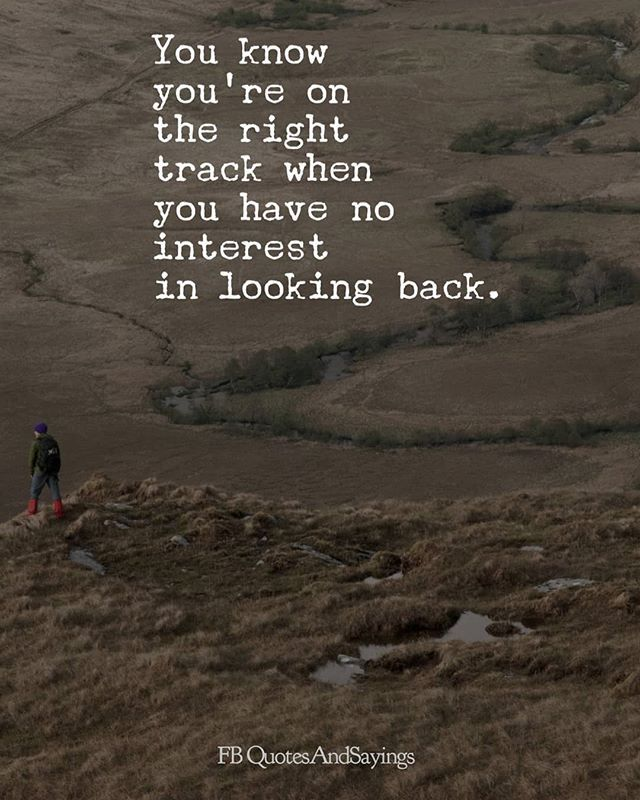 No Interest In Looking Back Quotesandproverbs Quotesandproverbs Quotesandproverbs Quotesandproverbs Quote Looking Back Quotes Me Quotes Interesting Quotes