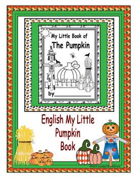 English Pumpkin Mini Book helps students learn about what can be made with a pumpkin . Check out our Spanish Fall and Pumpkin products. Spanish Fall Pumpkin Matching Spanish Mini Guided Reading Books in Color Spanish Fall Mini Reading Books in Black and White Spanish Pumpkin Science Box Labels Spanish What Can Pumpkins Make Activities Spanish Pumpkin Flashcards Spanish Fall Science Box Label...