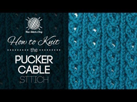 How to Knit the Pucker Cable Stitch - YouTube