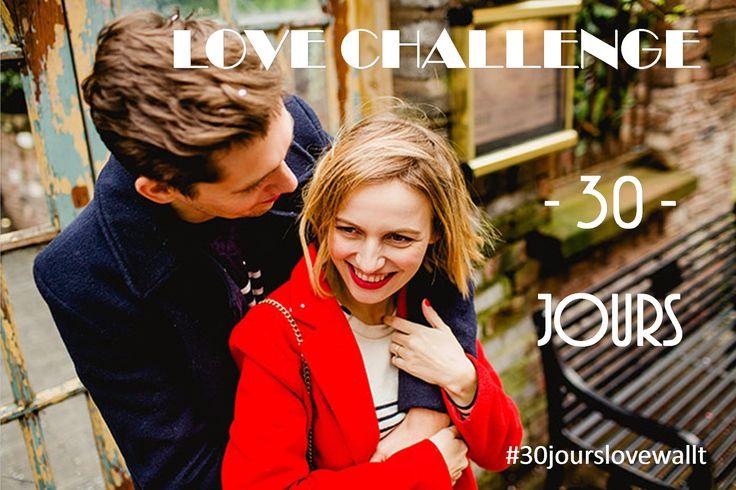 Les petites attentions font les grands amours, alors participez avec nous à notre challenge pour 30 jours love wallt. #30jourslovewallt