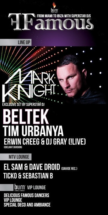 Famous with Mark Knight (Toolroom Records), Beltek, DJ Gray / 10.10.2010