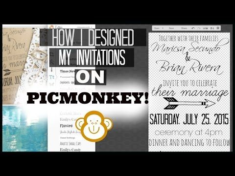 Design Your Own Invitations Using PICMONKEY! +My NEW WEDDING SERIES!♥♥ - YouTube