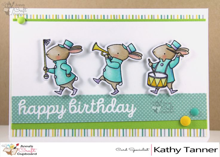 Kathy Tanner has a gorgeous birthday card to share with you today featuring My Favorite Things Strike Up The Band. You can see all the cute card details over on Anna's Blog