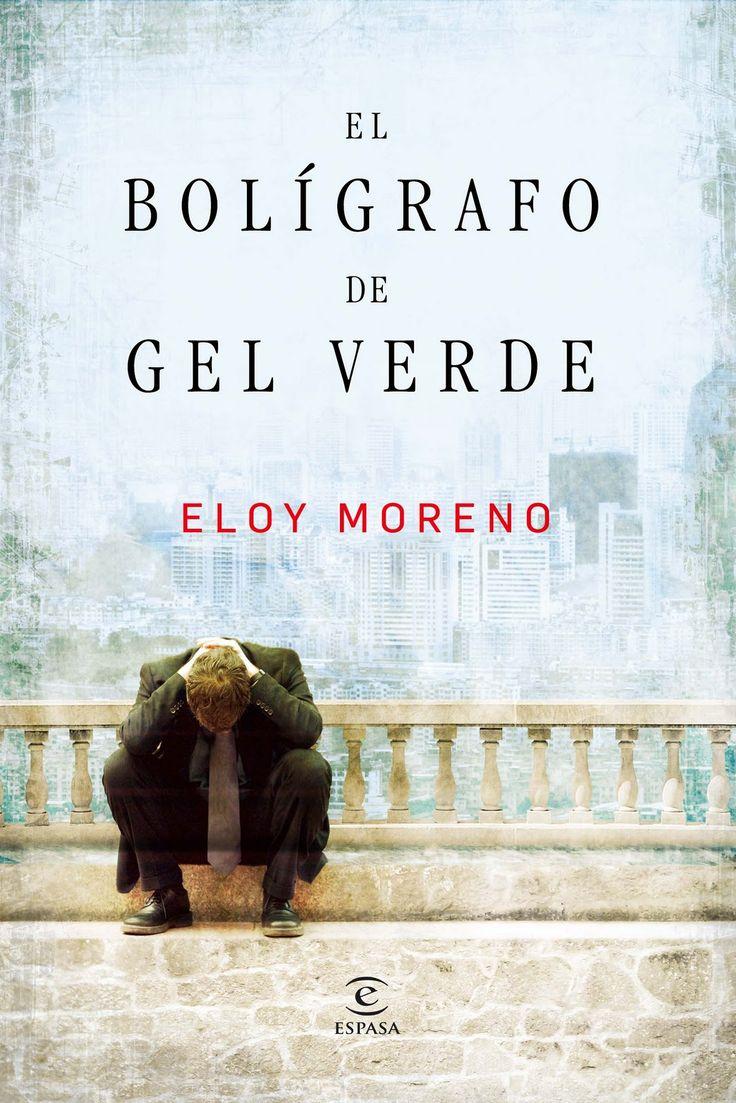 Eloy Moreno - El bolígrafo de gel verde