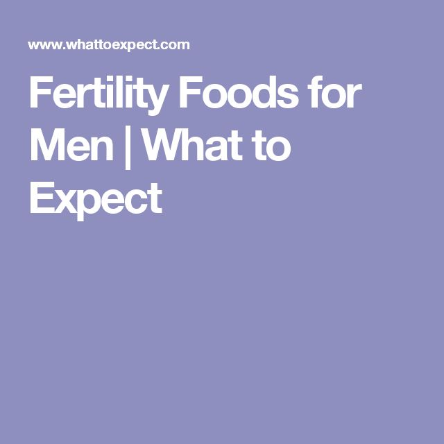 Fertility Foods for Men | What to Expect