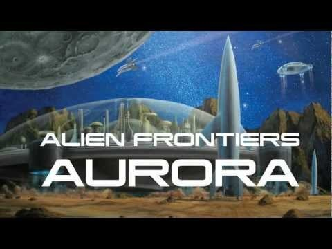 Check out the Alien Frontiers: Aurora teaser