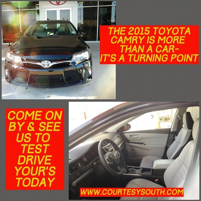 Sold!! The 2015 Toyota Camry is more than just a car. Come on by & see us to test drive yours today. Www.courtesysouth.com #toyota #toyotacamry #carshopping #testdrive #tagsforlikes Made with @nocrop_rc #rcnocrop