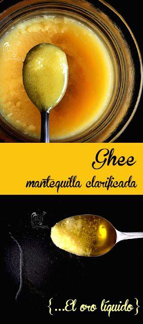Paladares {Sabores de nati }: Ghee, el oro líquido. Ghee, ghi, manteiga de garrafa, mantequilla clarificada, oro líquido, samna, aceite amarillo, beurre noisette