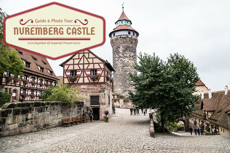travelyesplease.com | Nuremberg Castle,  Symbol of Imperial Power- Guide and Photo Tour (Blog Post)  | Nuremberg, Germany