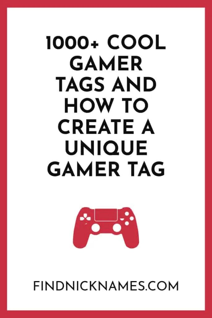 1000 Cool Gamer Tags And How To Create A Unique Gamer Tag Find Nicknames Girl Gamer Names Cool Gamer Names Gamer Names