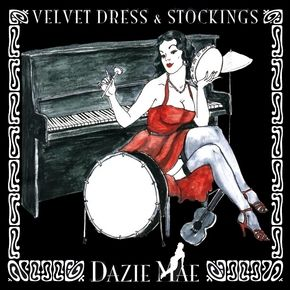 Free Music Archive: Dazie Mae - Velvet Dress & Stockings