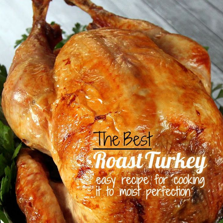 The Best Roast Turkey - perfectly cooked and moist Recipe Main Dishes with turkey, salt, pepper, lemon, onions, fresh parsley, fresh thyme, fresh rosemary, fresh sage, olive oil