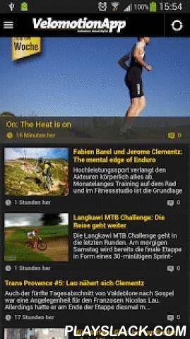 Velomotion Fahrrad-News  Android App - playslack.com ,  Velomotion ist die tägliche App rund ums Thema Fahrrad und Radsport-News. Ganz gleich, ob du dich für Rennrad, MTB, Triathlon oder E-Bikes interessierst - mit diesem digitalen Fahrrad-Magazin bist du immer auf dem Laufenden. Neben topaktuellen Fahrrad-News aus den Bereichen Straße, Mountainbike und Triathlon findest du in dem Velomotion Fahrradmagazin auch spannende Testberichte, Fahrradmarkt-News, Reisereportagen Touren-Vorschläge und…