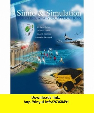 Simio and Simulation Modeling, Analysis, Applications (9780073408880) W. Kelton, Jeffrey Smith, David Sturrock, Alexander Verbraeck , ISBN-10: 0073408883  , ISBN-13: 978-0073408880 ,  , tutorials , pdf , ebook , torrent , downloads , rapidshare , filesonic , hotfile , megaupload , fileserve