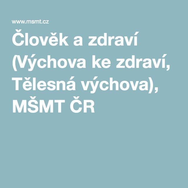 Člověk a zdraví (Výchova ke zdraví, Tělesná výchova), MŠMT ČR